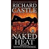 Naked Heat (Nikki Heat) ~ Richard Castle