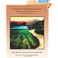 Vetiver System Applications Technical Reference Manual: Second Edition (Color)