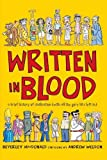 img - for Written in Blood: A brief history of civilisation (with all the gory bits left in) by Beverley MacDonald (2003-05-01) book / textbook / text book