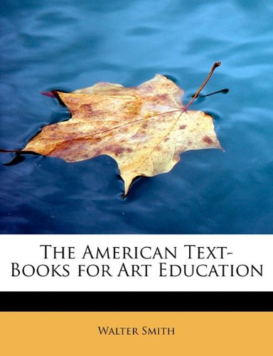 The American Text-Books for Art Education