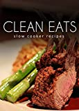 Slow Cooker Recipes (Clean Eats)