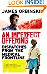 An Imperfect Offering: Dispatches fro...