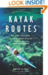 Kayak Routes of the Pacific Northwest...