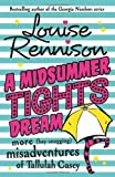 Midsummer Tights Dream (Misadventures of Tallulh Casey) (0007156855) by Louise Rennison