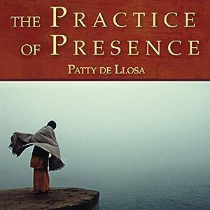 The Practice of Presence Speech