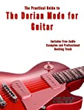 The Dorian Mode for Modern Guitar