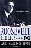 Image of Roosevelt: The Lion and the Fox: Vol. 1, 1882-1940