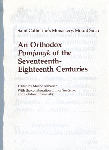 An Orthodox Pomjanyk of the Seventeenth-Eighteenth Centuries (Harvard Series in Ukrainian Studies), IHOR SEVCENKO, BOHDAN STRUMINSKY