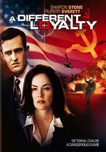 A Different Loyalty Movie Poster (11 x 17 Inches - 28cm x 44cm) (2004) Style A -(Sharon Stone)(Rupert Everett)(Julian Wadham)(Michael Cochrane)