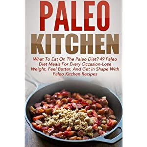 Paleo Kitchen: What To Ea Livre en Ligne - Telecharger Ebook