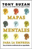 Mapas mentales para la empresa: Saca el máximo rendimiento a tus capacidades (Sin colección)