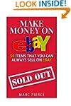 Make Money On eBay: 50 Items That You...