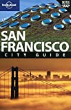 San Francisco (Lonely Planet City Guides) Alison Bing