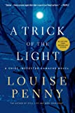 img - for A Trick of the Light (Chief Inspector Gamache, Book 7) (Chief Inspector Gamache Novel) book / textbook / text book