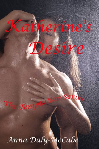 Katherine's Desire (The Temptation Series)