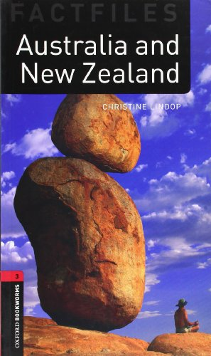 Oxford Bookworms Factfiles: Australia and New Zealand: Level 3: 1000-Word Vocabulary (Oxford Bookworms Library, Factfiles)
