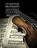 The United Methodist Music & Worship Planner 2015-2016