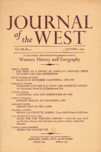 Journal of the West: A Comprehensive, Illustrated Quarterly Magazine Devoted to Western History and Geography (Vol. VIII, No. 4. October, 1969.)