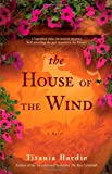 img - for The House of the Wind: A Novel book / textbook / text book