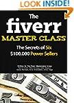 The Fiverr Master Class: The Fiverr S...
