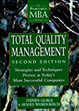 img - for Total Quality Management: Strategies and Techniques Proven at Today's Most Successful Companies by George, Stephen, Weimerskirch, Arnold (1998) Hardcover book / textbook / text book