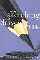 Free Sketching And Drawing Bible (Artist's Bibles) Ebook & PDF Download