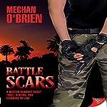 Battle Scars | Meghan O'Brien