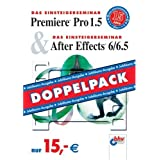 "Premiere Pro 1.5 & After Effects 6/6.5: Doppelpackvon ""Winfried Seimert"""