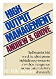 High Output Management (0394532341) by Andrew S. Grove