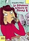 La fabuleuse histoire de Jenny B. par Jacqueline Wilson