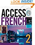 Access French 2: An Intermediate Lang...