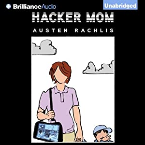 Hacker Mom Audiobook