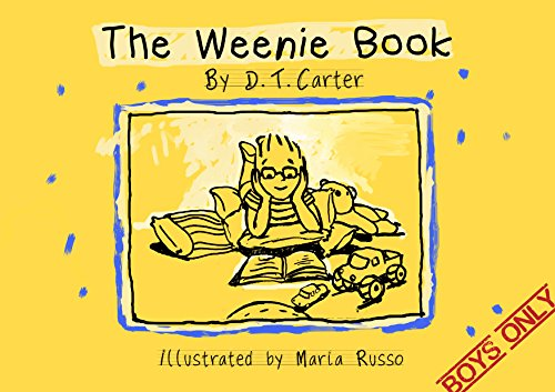 The Weenie Book: For Boys Only (The Weenie Book Series 1)