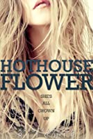 Hothouse Flower (Calloway Sisters) (English Edition)