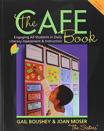 The Cafe Book: Engaging All Students in Daily Literacy Assessment & Instruction