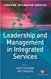 img - for Leadership and Management in Integrated Services (Creating Integrated Services Series) book / textbook / text book
