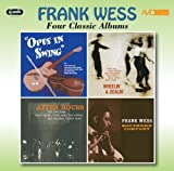 Four Classic Albums (Opus In Swing / Wheelin' & Dealin' / After Hours / Southern Comfort) Frank Wess