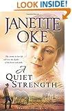 A Quiet Strength (A Prairie Legacy, Book 3) (Volume 3)