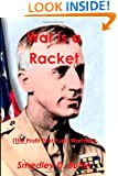 War is a Racket (The Profit That Fuels Warfare): The Anti-war Classic by America's Most Decorated Soldier