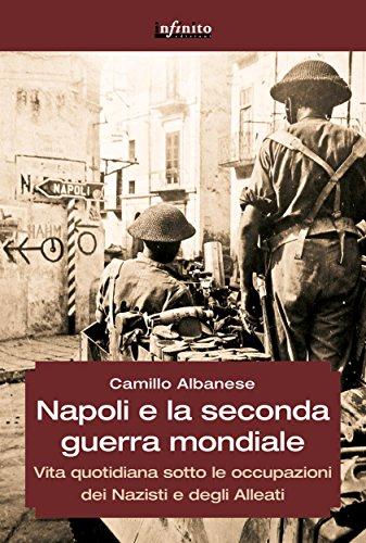 Napoli e la seconda guerra mondiale GrandAngolo PDF