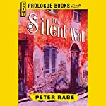 The Silent Wall | Peter Rabe