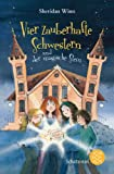 Vier zauberhafte Schwestern und der magische Stein