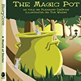 The Magic Pot (Story Cove)
