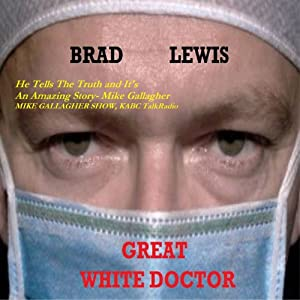 Great White Doctor | [Bradley Lewis]