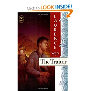 The Traitor: Golden Mountain Chronicles: 1885 Laurence Yep