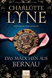 Das Mädchen aus Bernau: Historischer Roman (Klassiker. Historischer Roman. Bastei Lübbe Taschenbücher)
