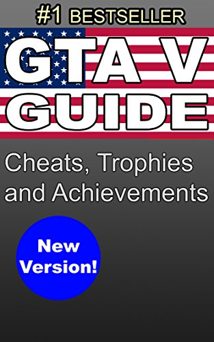 GTA V SECRETS: Guide with Cheats, Trophies and Achievements for PS3, PS4, XBox 360, XBox One, PC Grand Theft Auto 5 image