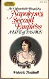 img - for Napoleon's Second Empress: A Life of Passion book / textbook / text book