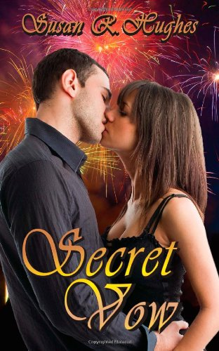 Book: Secret Vow by Susan R. Hughes