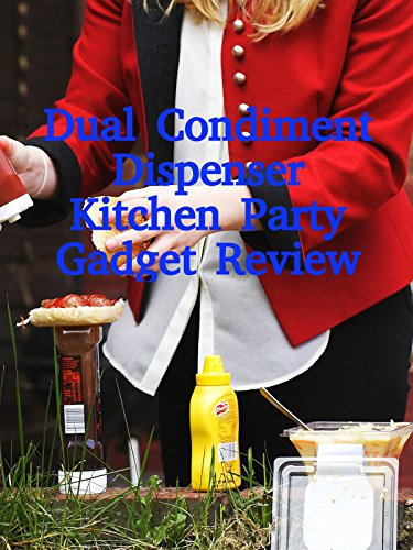 Review: Dual Condiment Dispenser Kitchen Party Gadget Review on Amazon Prime Video UK